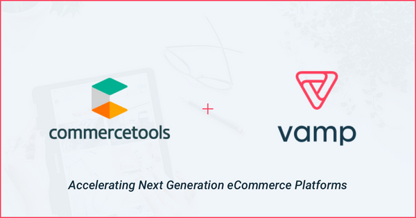 Vamp Official Partner of Commercetools Integration Marketplace